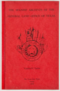 Books:Americana & American History, Virginia H. Taylor. The Spanish Archives of the General LandOffice on Texas: Index to Land Grants. Austin: Lone Sta...