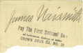 """Basketball Collectibles:Others, James Naismith Signed Cut Signature from Check.. Variation: """"James Naismith."""". Medium: Pencil on white paper, 10/10.. ..."""