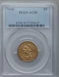 Liberty Half Eagles: , 1840 $5 Narrow Mill AU50 PCGS. PCGS Population (25/64). NGC Census:(29/199). Mintage: 137,300. Numismedia Wsl. Price for p...