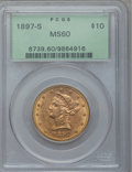 Liberty Eagles: , 1897-S $10 MS60 PCGS. PCGS Population (13/70). NGC Census: (26/90).Mintage: 234,750. Numismedia Wsl. Price for problem fre...