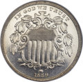 Proof Shield Nickels, 1869 5C PR67 NGC....