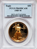 Modern Bullion Coins: , 1989-W G$50 One-Ounce Gold Eagle PR69 Deep Cameo PCGS. PCGSPopulation (2310/230). NGC Census: (1149/692). Mintage: 54,570....