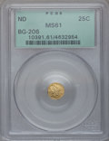 California Fractional Gold: , Undated 25C Liberty Round 25 Cents, BG-206, High R.4, MS61 PCGS.PCGS Population (6/36). NGC Census: (2/5). (#10391)...