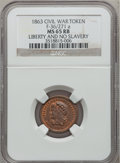 Civil War Patriotics, 1863 Liberty And No Slavery MS65 Red and Brown NGC.Fuld-36/271a....