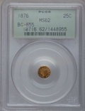 California Fractional Gold: , 1876 25C Liberty Round 25 Cents, BG-855, R.7, MS62 PCGS. PCGSPopulation (2/5). NGC Census: (0/2). (#10716)...