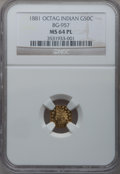 California Fractional Gold: , 1881 50C Indian Octagonal 50 Cents, BG-957, Low R.6, MS64 ProoflikeNGC. NGC Census: (1/2). (#7108...