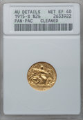 Commemorative Gold: , 1915-S $2 1/2 Panama-Pacific Quarter Eagle -- Cleaned -- ANACS. AUDetails, Net XF40. NGC Census: (0/1959). PCGS Population...