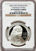 Modern Issues, 2006-P $1 Ben Franklin, Founding Father PR70 Ultra Cameo NGC. NGCCensus: (7328). PCGS Population (711). Numismedia Wsl. P...