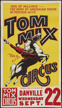 "Tom Mix Circus Poster (Tom Mix, 1937). Circus Poster (28"" X 41"") with Attached Date and Place Snipe (9.75""..."