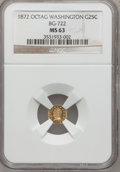 California Fractional Gold, 1872 25C Washington Octagonal 25 Cents, BG-722, Baker-503, Low R.4,MS63 NGC....