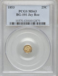 California Fractional Gold, 1853 25C Liberty Octagonal 25 Cents, BG-101, Low R.5, MS63 PCGS....