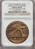 Expositions and Fairs, 1962 Seattle World's Fair, World of 21st Century MS66 NGC. Bronze,39mm. Washington....