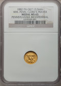 Expositions and Fairs, 1882 Pennsylvania Bicentennial Medal MS65 NGC. Gilt white metal,13.5mm. Lords Prayer Medal....