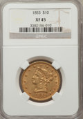 Liberty Eagles, 1853 $10 XF45 NGC....