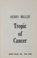 Books:Literature 1900-up, Henry Miller. Tropic of Cancer. New York: Grove Press, Inc.,[1961]. First edition, first printing. Number 99 ...