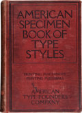 Books:Books about Books, [Type Founding]. American Specimen Book of Type Styles.Complete Catalogue of Printing Machinery and PrintingSupp...