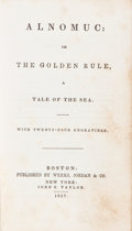 Books:Literature Pre-1900, [John H. Amory]. Alnomuc: or the Golden Rule, A Tale of theSea. Boston: Published for Weeks, Jordan and Company...