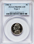 Proof Jefferson Nickels: , 1981-S 5C Type One PR69 Deep Cameo PCGS. PCGS Population (5910/29).NGC Census: (0/0). Numismedia Wsl. Price for problem f...