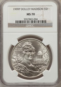 Modern Issues: , 1999-P $1 Dolley Madison Silver Dollar MS70 NGC. NGC Census: (867).PCGS Population (367). Numismedia Wsl. Price for probl...