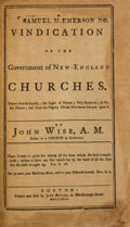 Books:Americana & American History, John Wise. A Vindication of the Government of New-EnglandChurches [and:] The Churches Quarrel Espoused: or, aR...
