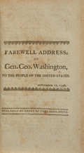 Books:Americana & American History, [George Washington]. Farewell Address of Gen. George Washington,to the People of the United States. September 1...