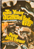 Books:Science Fiction & Fantasy, Philip Jose Farmer. To Your Scattered Bodies Go. New York:G. P. Putnam's Sons, [1971]. First edition, first printin...