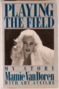 Books:Biography & Memoir, Mamie Van Doren. INSCRIBED. Playing the Field: My Story. NewYork: Putnam, [1987]. First edition, first printing...