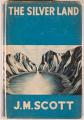 Books:Science Fiction & Fantasy, [Jerry Weist]. J. M. Scott. The Silver Land. London: Hodder and Stoughton, [1937]. First edition, first printing. Oc...