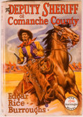 Books:Science Fiction & Fantasy, [Jerry Weist]. Edgar Rice Burroughs. The Deputy Sheriff of Comanche County. Tarzana: Edgar Rice Burroughs, [1940...