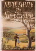Books:Fiction, Nevil Shute. The Far Country. London: William Heinemann,1952. First edition. Octavo. 333 pages. Publisher's ori...