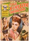 Books:First Editions, Raymond Chandler. Five Sinister Characters. New York: AvonBooks Murder Mystery Monthly, 1939. First edition in ...