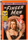 Books:First Editions, Raymond Chandler. The Finger Man. New York: Avon BooksMurder Mystery Monthly, 1946. First edition in this form....