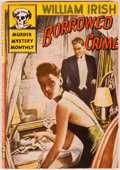 Books:First Editions, William Irish (pseudonym Cornell Woolrich). Borrowed Crime.New York: Avon Books Murder Mystery Monthly, 1946. F...