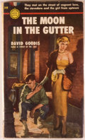 Books:First Editions, David Goodis. The Moon in the Gutter. New York: Gold MedalBooks, 1953. First printing. Octavo. 144 pages. Paper...