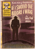 Books:First Editions, William Irish (pseudonym Cornell Woolrich). If I Should DieBefore I Wake. New York: Avon Books Murder Mystery M...