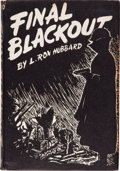 Books:Science Fiction & Fantasy, L. Ron Hubbard. Final Blackout. Providence: Hadley Publishing, [1948]. First edition, one of 1000 copies. Inscribe...