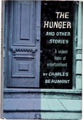 Books:Horror & Supernatural, Charles Beaumont. The Hunger and Other Stories. New York:Putnam, [1957]. First edition, first printing. Inscribed...