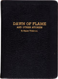 Books:Science Fiction & Fantasy, Stanley Weinbaum. Dawn of Flame and Other Stories. [Jamaica,New York: Printed by Ruppert Printing Service, 1936...