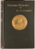 Books:Biography & Memoir, Ulysses S. Grant. Personal Memoirs of U. S. Grant. New York:Charles L. Webster & Company, 1885. First edition. ... (Total:2 Items)