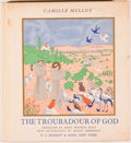 Books:First Editions, Camille Melloy. The Troubadour of God. New York: J. P.Kennedy & Sons, 1938. First edition. Octavo. 74 pages. Il...