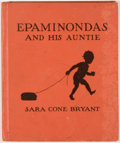 Books:Children's Books, Sara Cone Bryant. Epaminondas and His Auntie. Boston:Houghton Mifflin Co., 1938. Later printing illustrated by ...