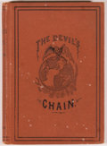 Books:Americana & American History, [Alcoholism]. Edward Jenkins. The Devil's Chain. New York:Harper & Brothers, 1876. First edition. Twelvemo. 163 pag...