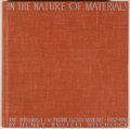 Books:Art & Architecture, Frank Lloyd Wright [subject]. Henry-Russell Hitchcock. In the Nature of Materials: The Buildings of Frank Lloyd Wright 1...