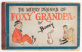 Platinum Age (1897-1937):Miscellaneous, Foxy Grandpa Merry Pranks Of (M. A. Donahue, 1905) Condition:GD+....