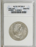 Coins of Hawaii: , 1883 50C Hawaii Half Dollar--Cleaned--ANACS. AU53 Details. NGCCensus: (11/171). PCGS Population (21/246). Mintage: 700,000...
