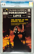 Bronze Age (1970-1979):Romance, Dark Mansion of Forbidden Love #1 (DC, 1971) CGC NM 9.4 Off-whiteto white pages....