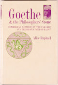Books:Reference & Bibliography, Alice Raphael. Goethe and the Philosopher's Stone. New York:Helix Press, [1965]. Octavo. 273 pages. Publisher's...