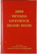 Books:Americana & American History, Paul Iverson [director]. 2000 Nevada Livestock Brand Book.[Carson City]: Division of Livestock Identification, 2000...