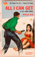 Books:Mystery & Detective Fiction, William Ard. All I Can Get, A Lou Largo Novel. Derby, Connecticut: Monarch Books, [1959]. First edition, first p...