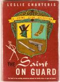 Books:Mystery & Detective Fiction, Leslie Charteris. The Saint on Guard. Garden City: The CrimeClub for Doubleday, Doran and Co., 1944. First edit...